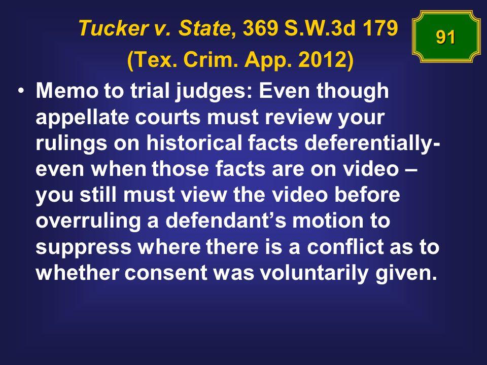 Tucker v. State, 369 S.W.3d 179 (Tex. Crim. App.