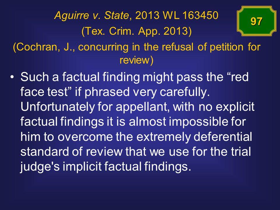Aguirre v. State, 2013 WL 163450 (Tex. Crim. App.