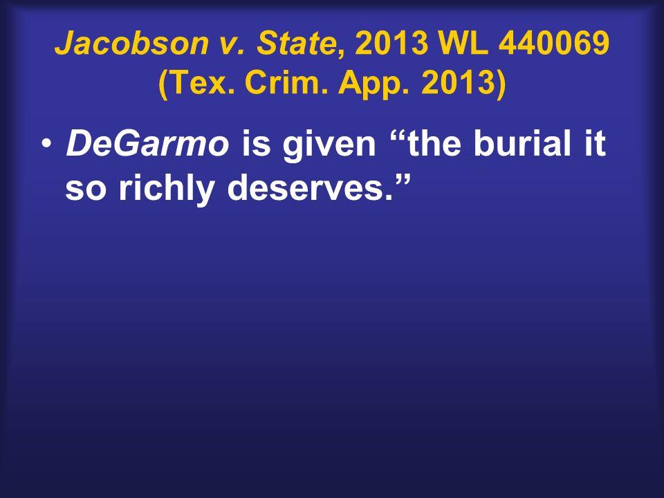 Jacobson v. State, 2013 WL 440069 (Tex. Crim. App.