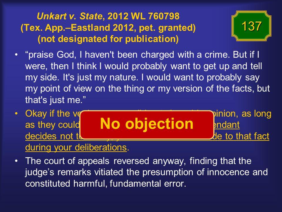 Unkart v. State, 2012 WL 760798 (Tex. App.–Eastland 2012, pet.