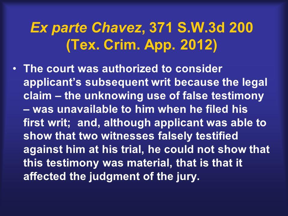 Ex parte Chavez, 371 S.W.3d 200 (Tex. Crim. App.