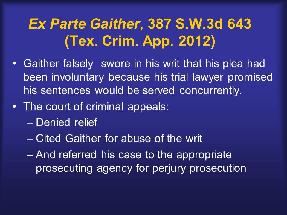 Ex Parte Gaither, 387 S.W.3d 643 (Tex. Crim. App.
