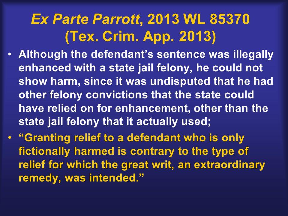 Ex Parte Parrott, 2013 WL 85370 (Tex. Crim. App.