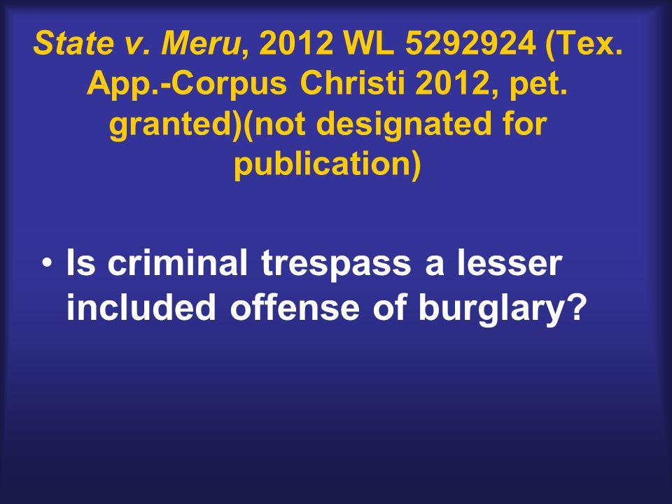 State v. Meru, 2012 WL 5292924 (Tex. App.-Corpus Christi 2012, pet.