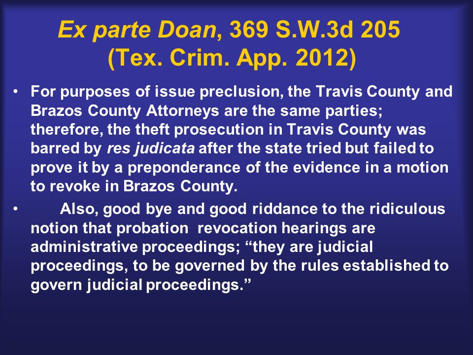 Ex parte Doan, 369 S.W.3d 205 (Tex. Crim. App.