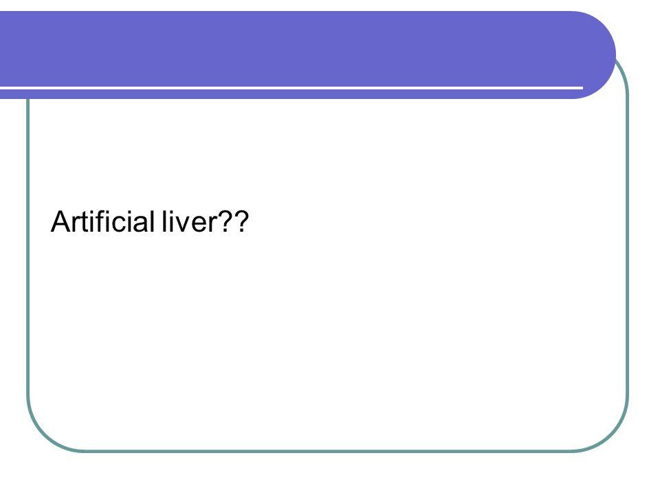 Artificial liver??