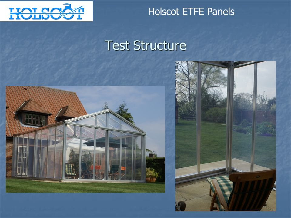 Test Structure Holscot ETFE Panels