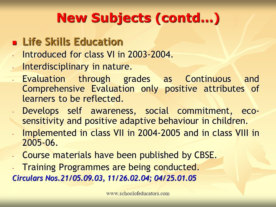 New Subjects (contd…) Education in Disaster Management Disaster Management introduced as Frontline Curriculum in class VIII in 2003-2004. Disaster Man
