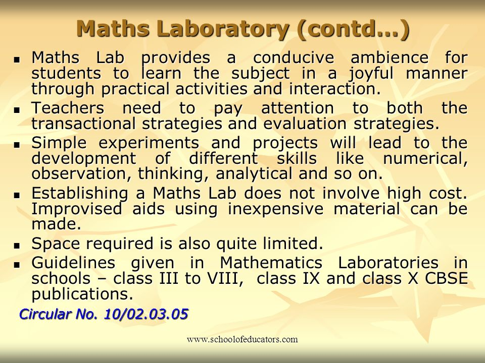 Curriculum Reforms Concept of Mathematics Laboratory introduced by the Board in 2002-2003. Concept of Mathematics Laboratory introduced by the Board i