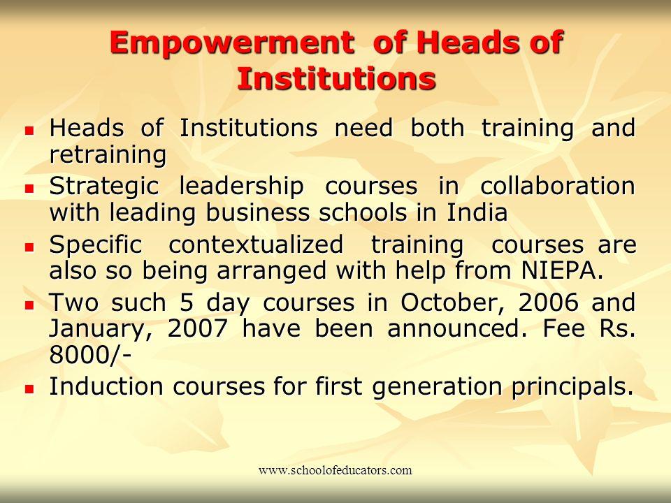Empowerment of Teachers New syllabus, new courses, new approach in pedagogy New syllabus, new courses, new approach in pedagogy Extensive and continue