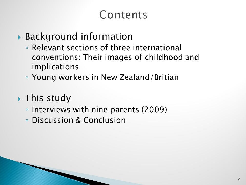 2 Background information Relevant sections of three international conventions: Their images of childhood and implications Young workers in New Zealand