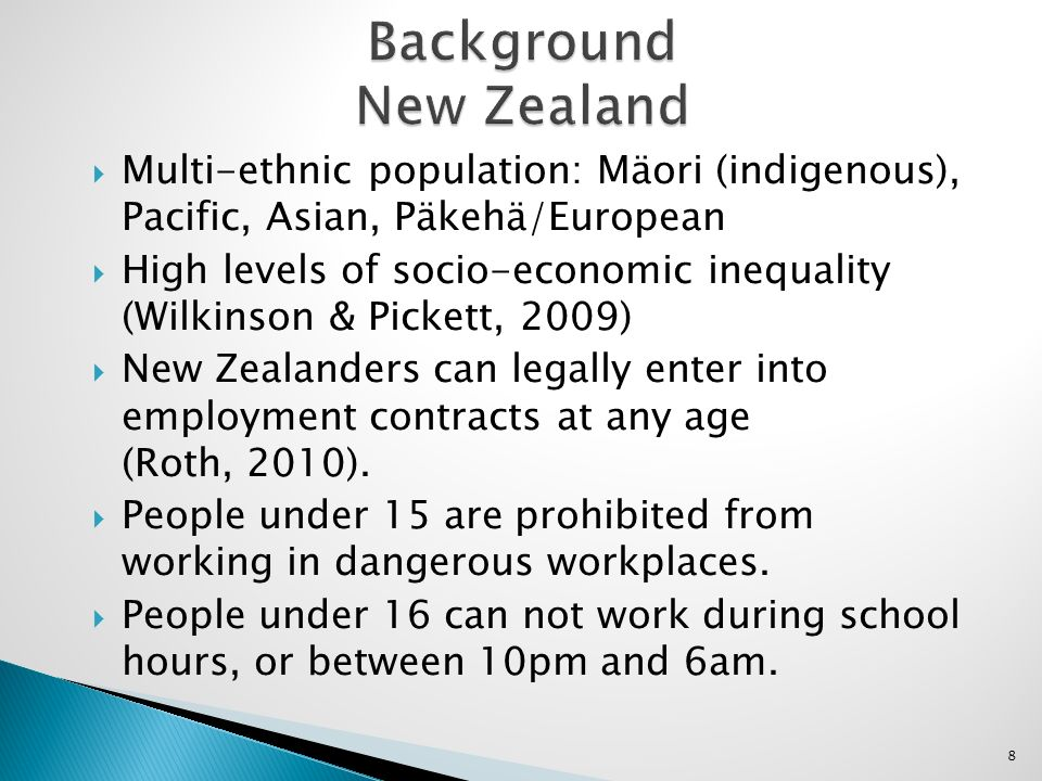 Multi-ethnic population: Mäori (indigenous), Pacific, Asian, Päkehä/European High levels of socio-economic inequality (Wilkinson & Pickett, 2009) New