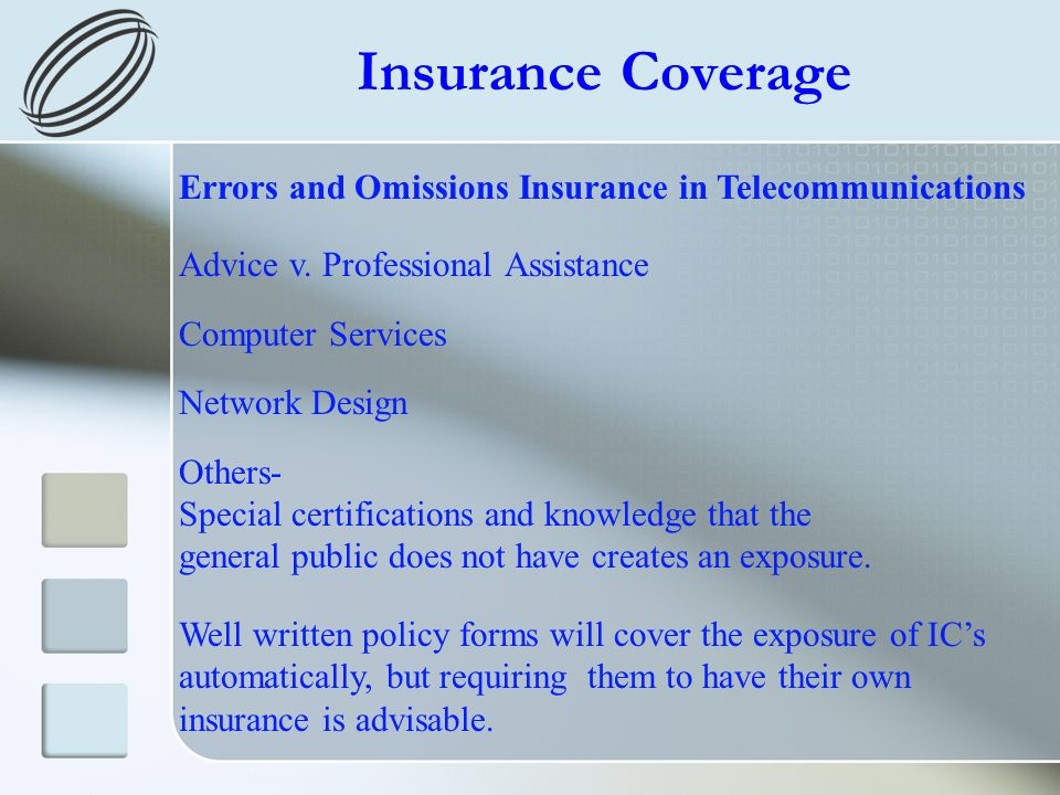 Insurance Coverage Errors and Omissions Insurance in Telecommunications Advice v.