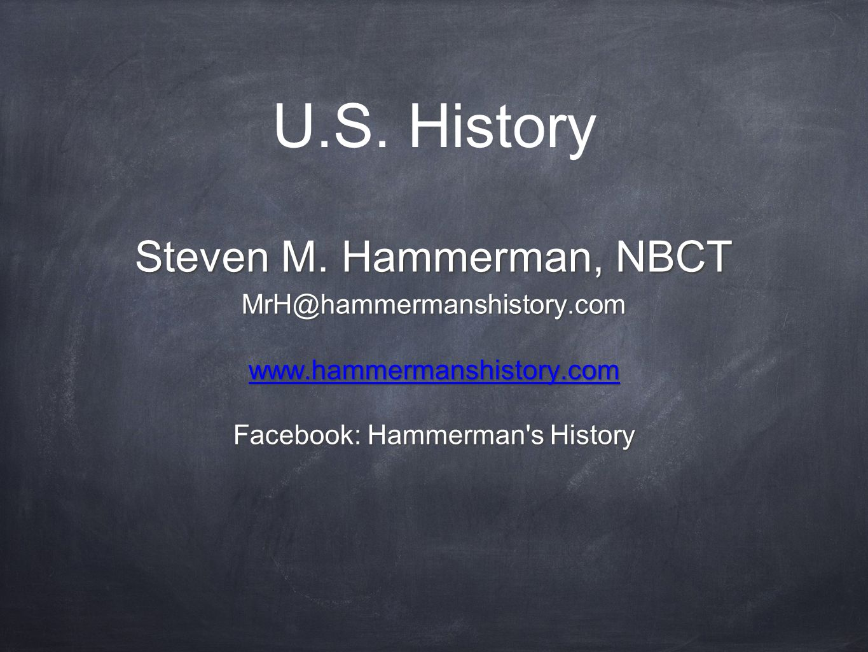 U.S. History Steven M.