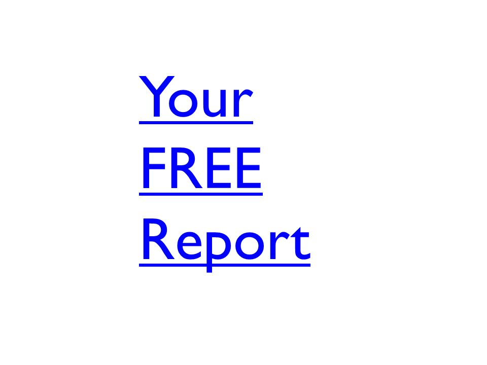 Your FREE Report