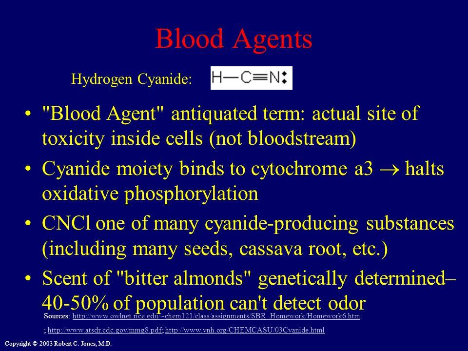 Copyright © 2003 Robert C. Jones, M.D. Blood Agents