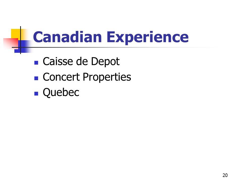 20 Canadian Experience Caisse de Depot Concert Properties Quebec