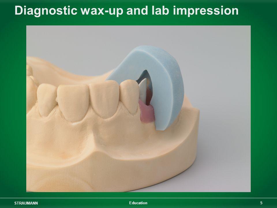 STRAUMANN 5 Education Diagnostic wax-up and lab impression