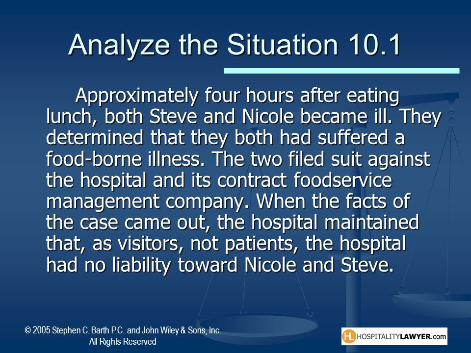 © 2005 Stephen C. Barth P.C. and John Wiley & Sons, Inc. All Rights Reserved Analyze the Situation 10.1 Approximately four hours after eating lunch, b