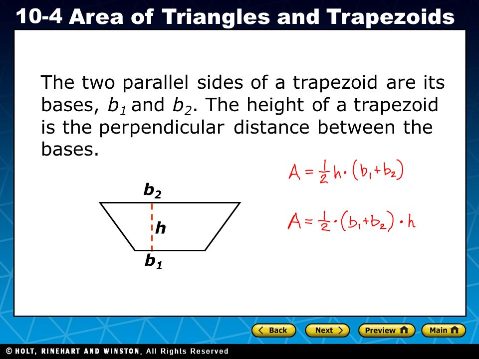 Holt CA Course 1 10-4 Area of Triangles and Trapezoids In the term b 1, the number 1 is called a subscript.