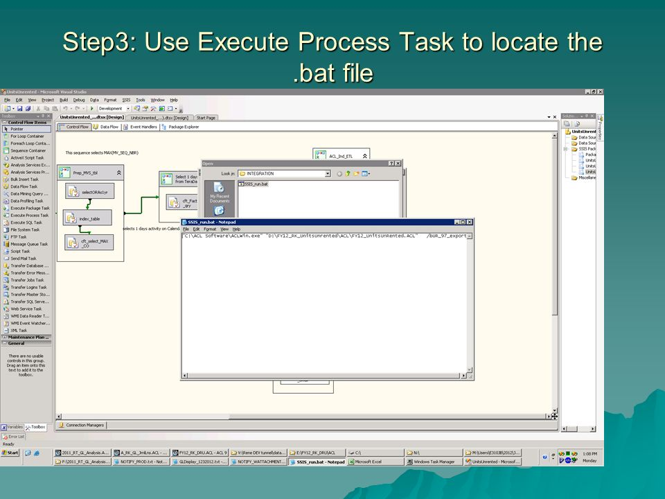Step3: Use Execute Process Task to locate the.bat file