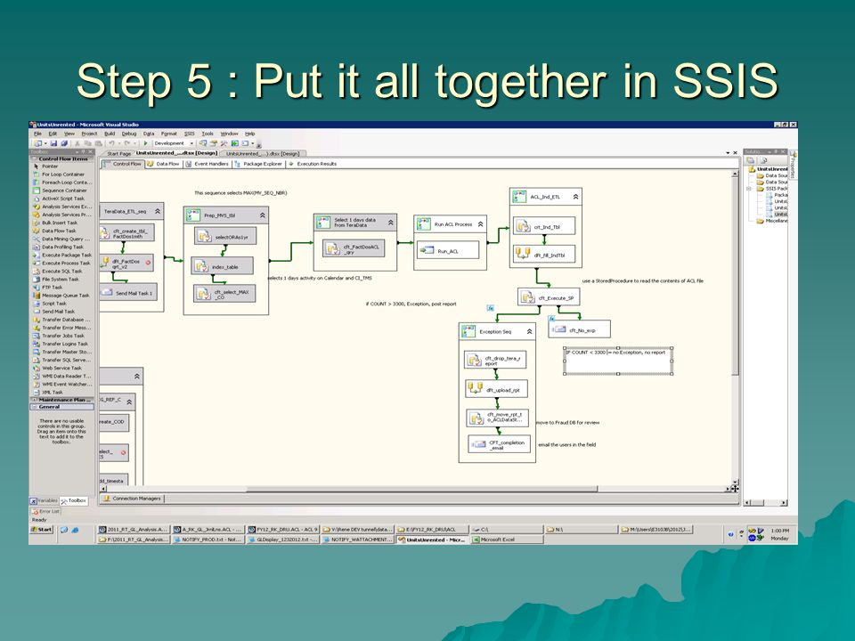 Step 5 : Put it all together in SSIS