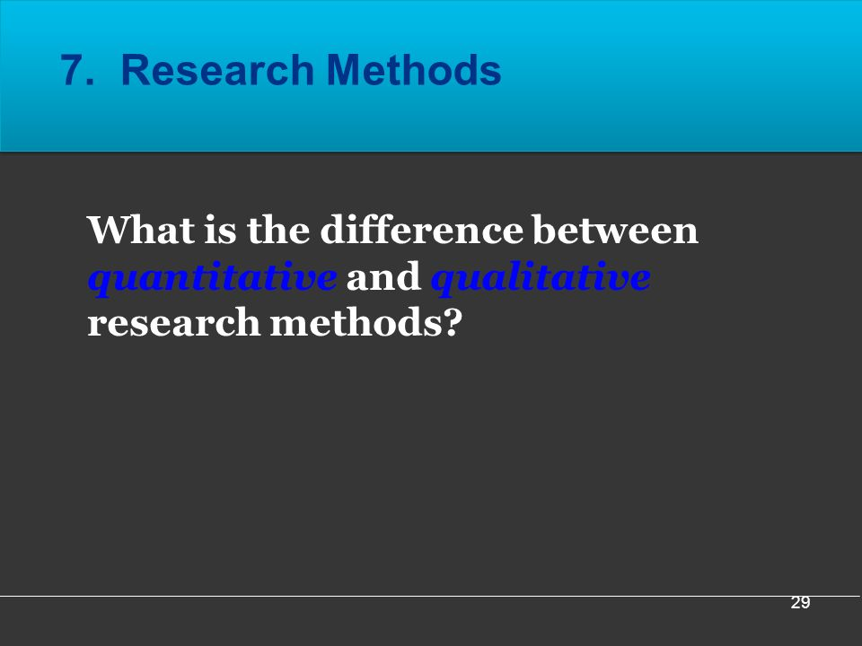 What is the difference between quantitative and qualitative research methods.