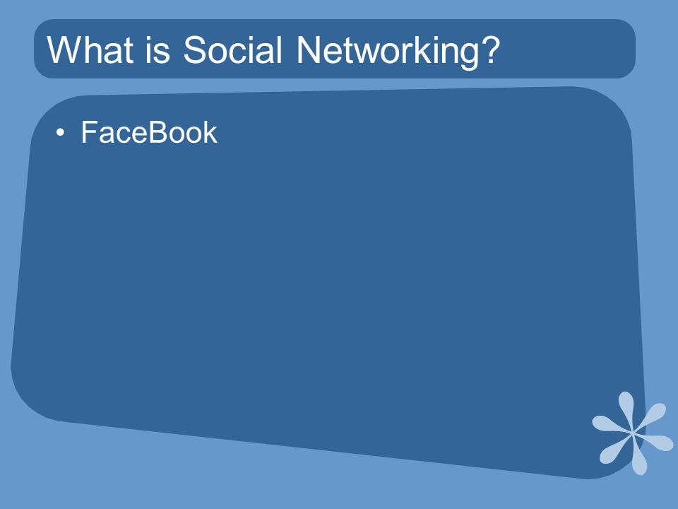 What is Social Networking FaceBook