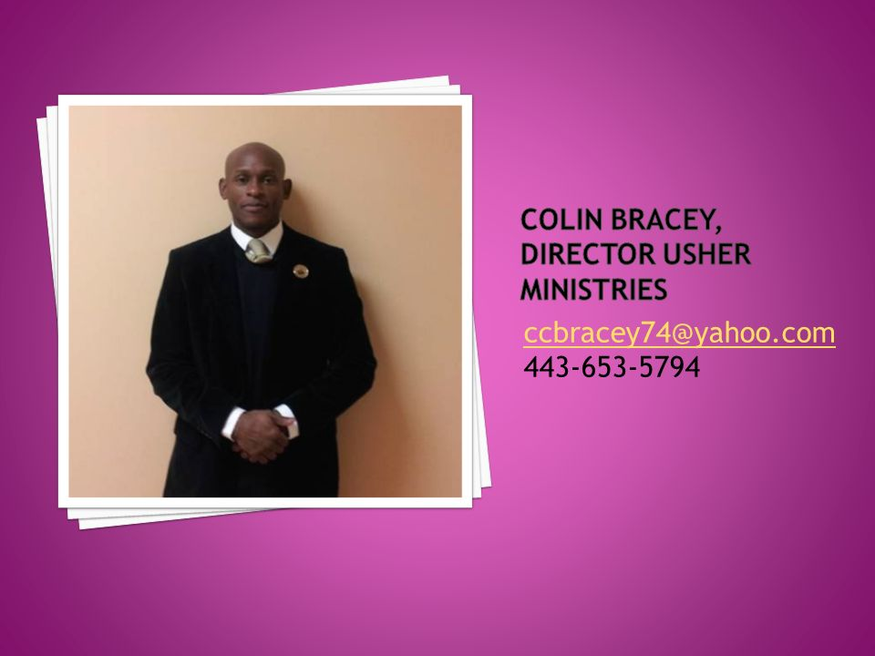 ccbracey74@yahoo.com 443-653-5794