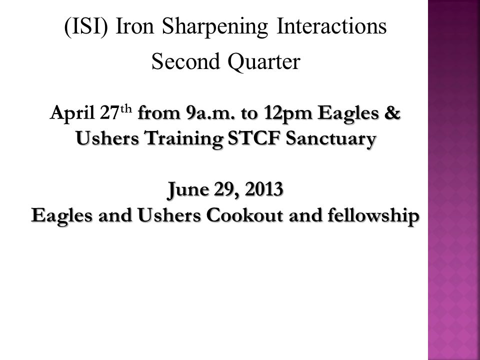 (ISI) Iron Sharpening Interactions Third Quarter from 9a.m.