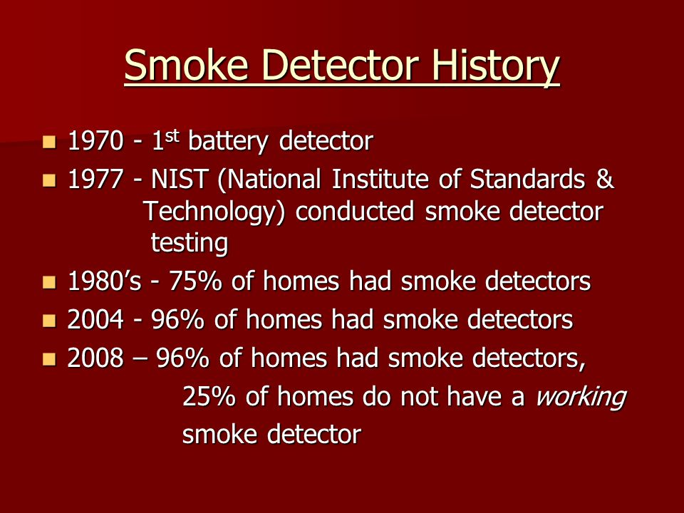 Some Fire Service Leader Quotes If everybody in the country would install these (photoelectric smoke alarms) we would probably save about a thousand lives a year.