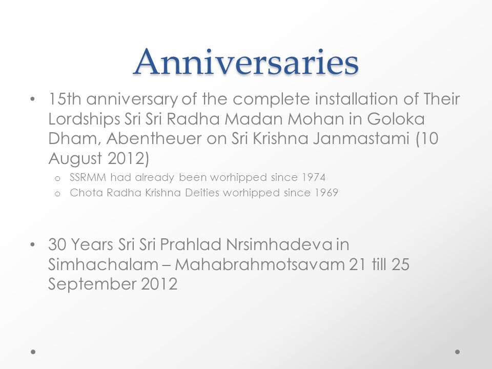 Anniversaries 15th anniversary of the complete installation of Their Lordships Sri Sri Radha Madan Mohan in Goloka Dham, Abentheuer on Sri Krishna Jan