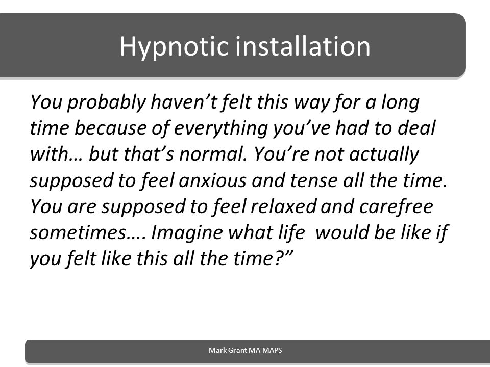 Hypnotic installation You probably havent felt this way for a long time because of everything youve had to deal with… but thats normal. Youre not actu