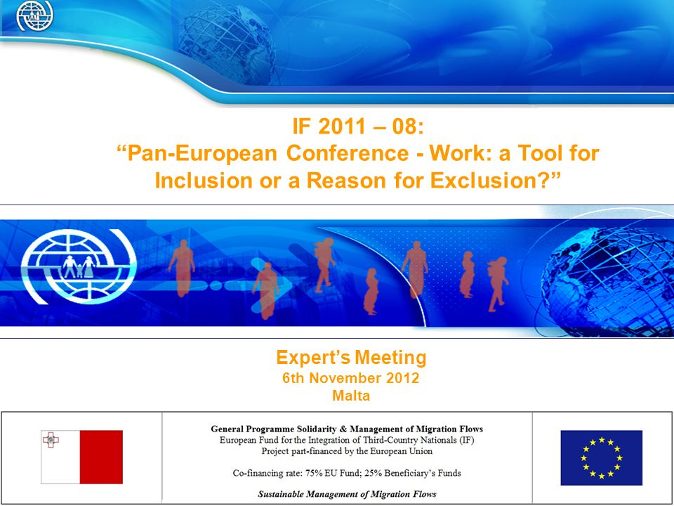 IF 2011 – 08: Pan-European Conference - Work: a Tool for Inclusion or a Reason for Exclusion.