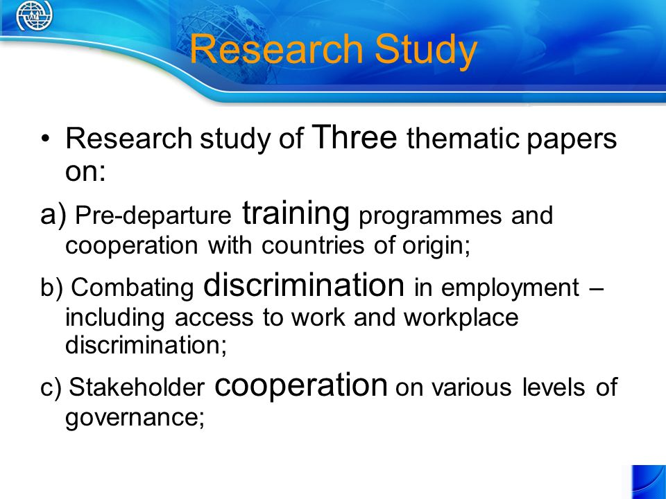 Research Study Research study of Three thematic papers on: a) Pre-departure training programmes and cooperation with countries of origin; b) Combating