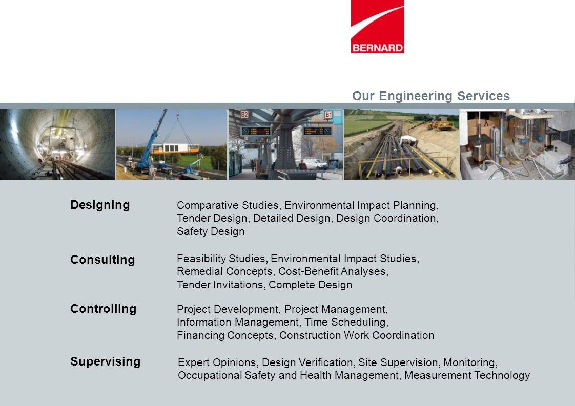 Comparative Studies, Environmental Impact Planning, Tender Design, Detailed Design, Design Coordination, Safety Design Designing Feasibility Studies,