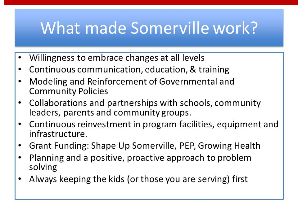 What made Somerville work.