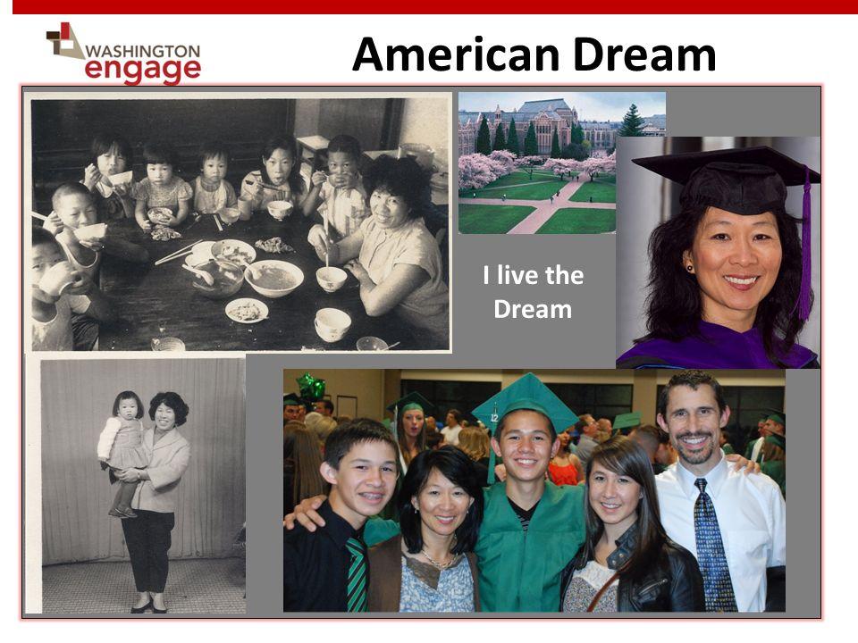 American Dream I live the Dream
