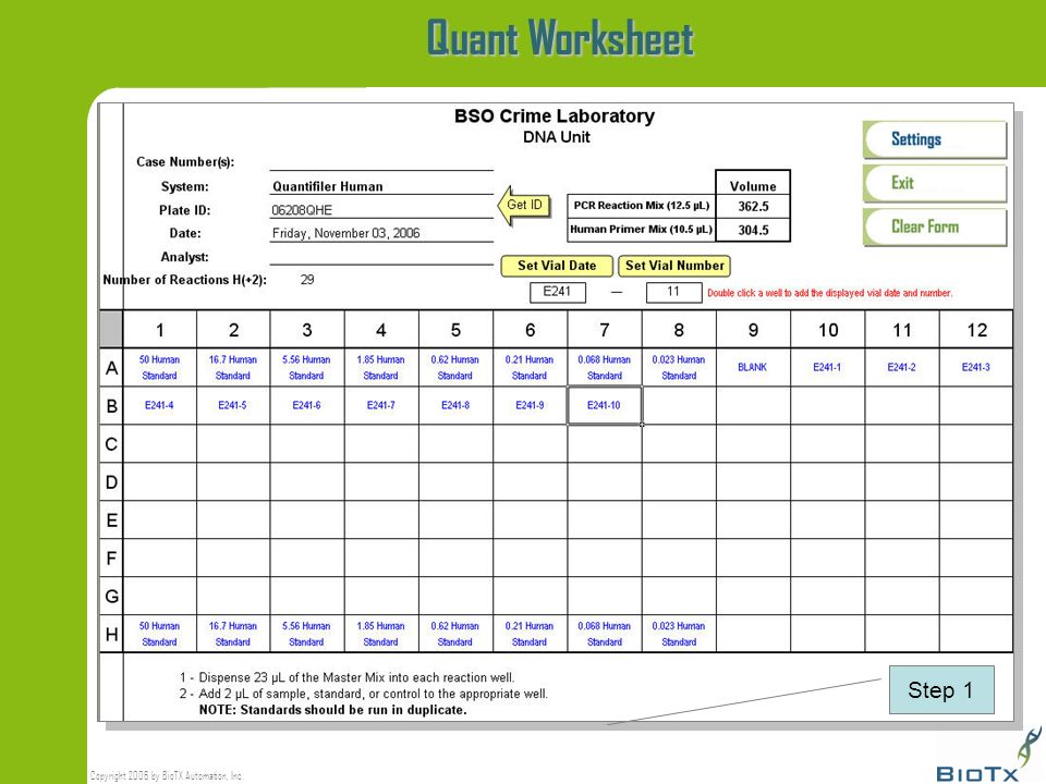Copyright 2006 by BioTX Automation, Inc. Quant Worksheet Step 1