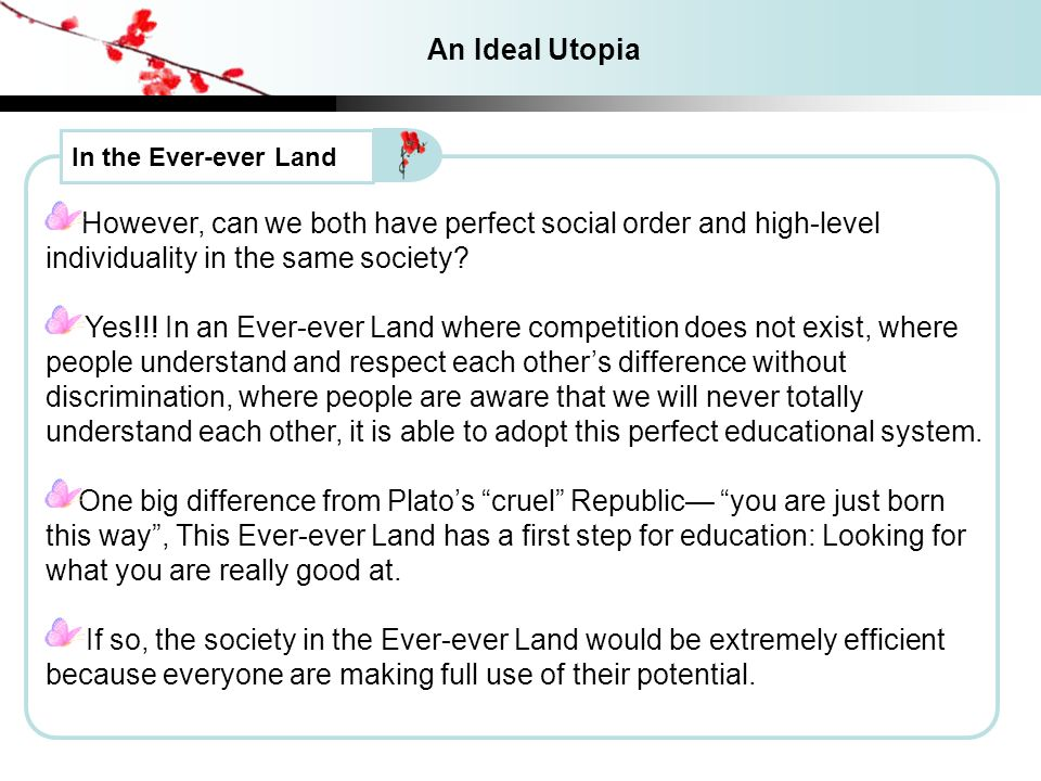 In the Ever-ever Land However, can we both have perfect social order and high-level individuality in the same society.