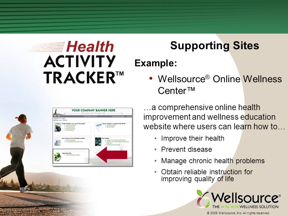 36 © 2009 Wellsource, Inc. All rights reserved.