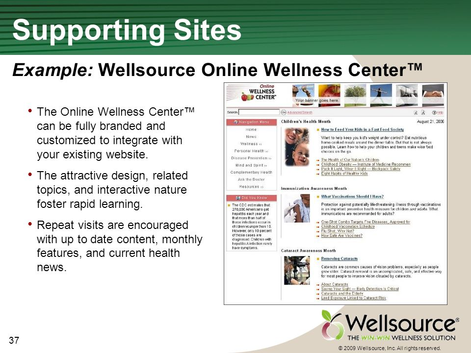 37 © 2009 Wellsource, Inc. All rights reserved.