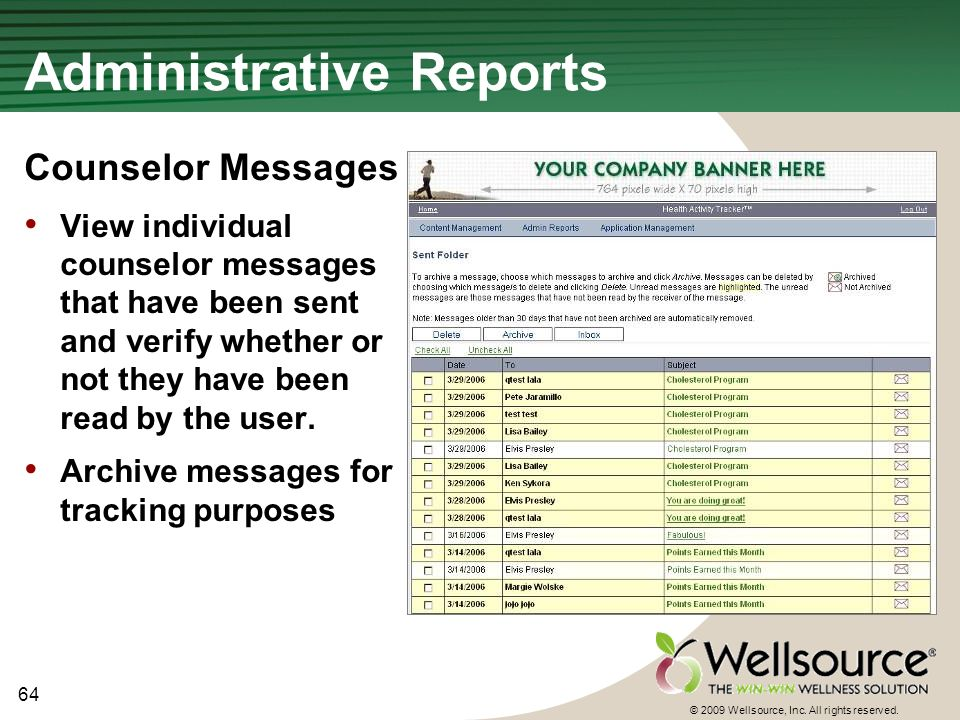 64 © 2009 Wellsource, Inc. All rights reserved. Administrative Reports Counselor Messages View individual counselor messages that have been sent and v