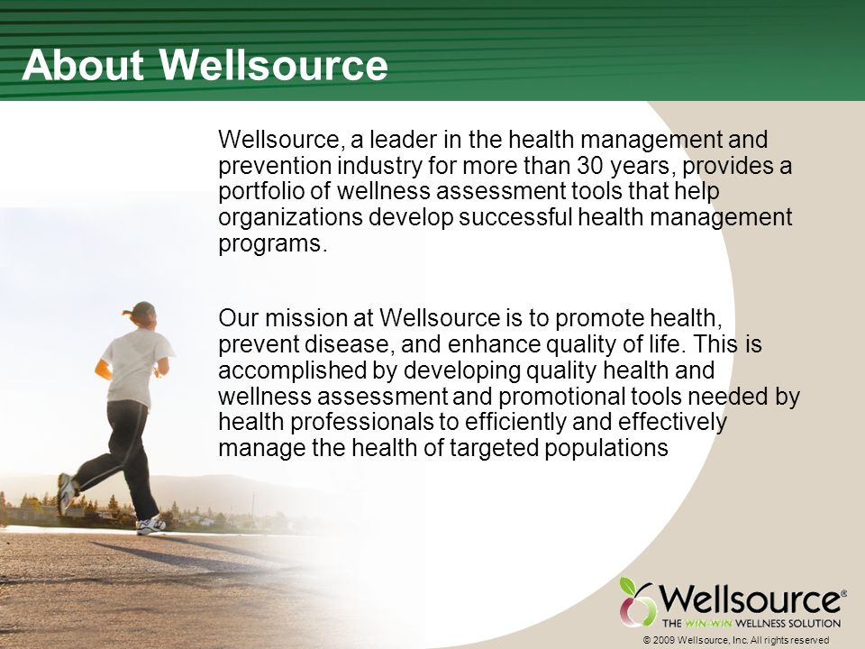 66 © 2009 Wellsource, Inc. All rights reserved.