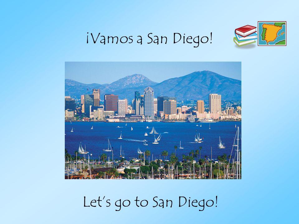 ¡Vamos a San Diego! Lets go to San Diego!