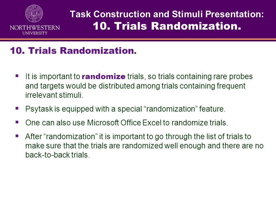 Task Construction and Stimuli Presentation: 9. Total number of trials. 9. Total number of trials. To calculate total number of trials ( N ): 1.One nee