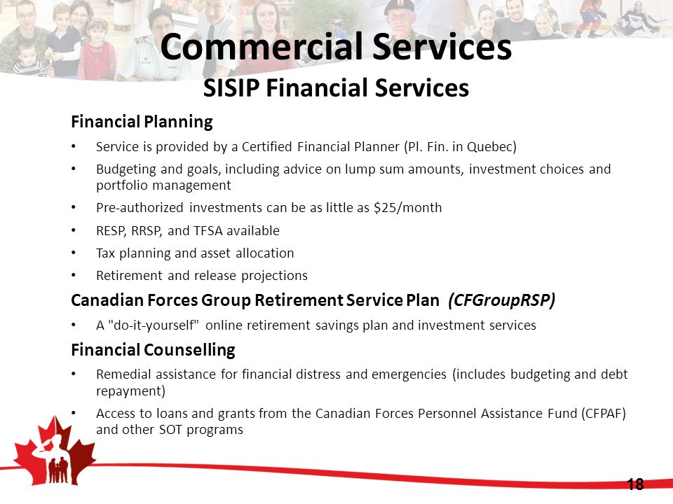 Financial Planning Service is provided by a Certified Financial Planner (Pl. Fin. in Quebec) Budgeting and goals, including advice on lump sum amounts