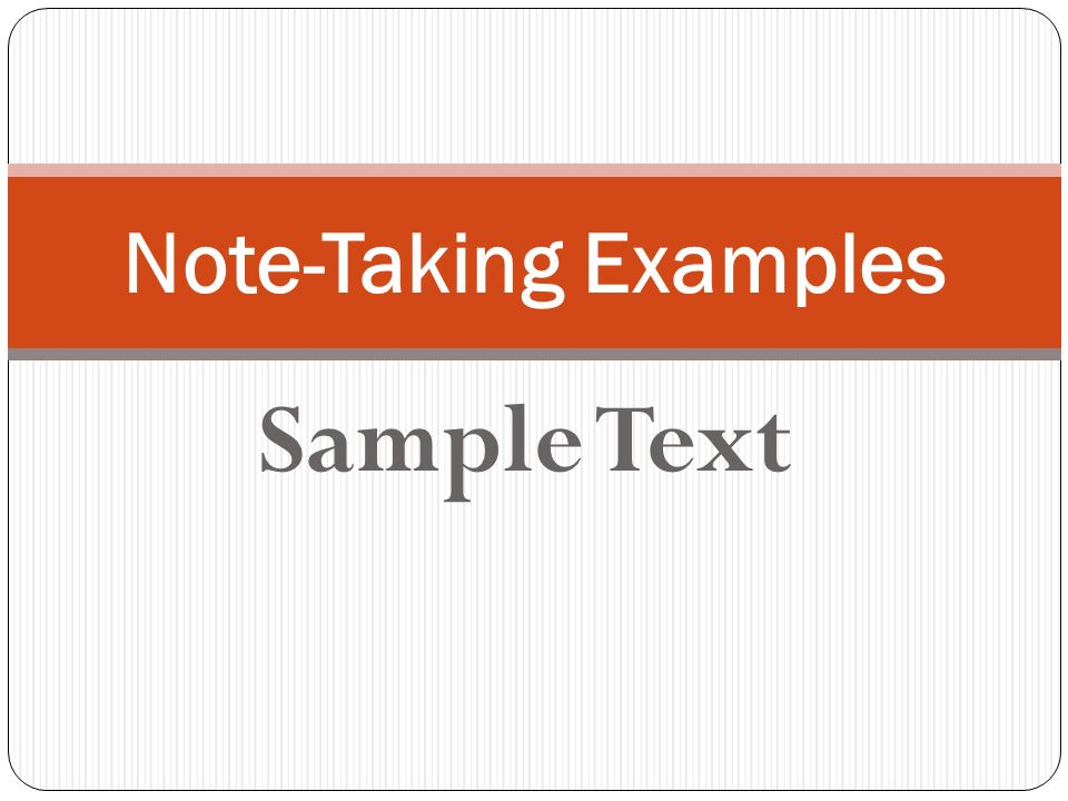 Sample Text Note-Taking Examples