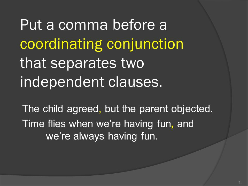 Coordinating Conjunctions For And Nor But Or Yet So 10