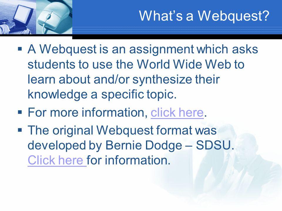 Whats a Webquest.